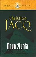 DRVO ŽIVOTA - christian jacq