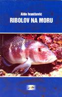 RIBOLOV NA MORU - aldo ivanišević