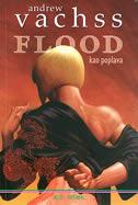 FLOOD - KAO POPLAVA - andrew vachss
