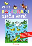 VELIKI RAZIGRANI DJEČJI VRTIĆ - ivanka (ur.) borovac