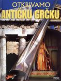 OTKRIVAMO ANTIČKU GRČKU - peter chrisp