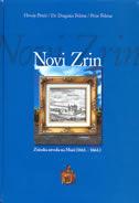 NOVI ZRIN - Zrinska utvrda na Muri (1661. - 1664.) - petar feletar, dragutin feletar, hrvoje petrić