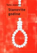 STANOVITE GODINE - tama janowitz
