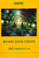 SVAKI DAN OSHO - 365 meditacija - rajneesh osho