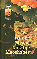 MIŠEVI NATALIJE MOOSHABER - ladislav fuks