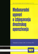 MEĐUNARODNI UGOVORI O IZBJEGAVANJU DVOSTRUKOG OPOREZIVANJA (od veljače 2001.- travnja 2003.) - šime guzić