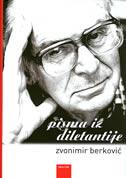 PISMA IZ DILETANTIJE - zvonimir berković