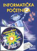 INFORMATIČKA POČETNICA + CD - roman markuš, igor rukljač, mila kokotović