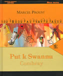 PUT K SWANNU / COMBRAY - marcel proust