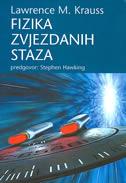 FIZIKA ZVJEZDANIH STAZA - lawrence m. krauss