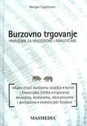 BURZOVNO TRGOVANJE - priručnik za investitore i analitičare - marijan cvjetičanin