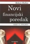 NOVI FINANCIJSKI POREDAK - Rizik u 21. stoljeću - robert j. shiller