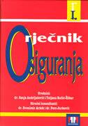 RJEČNIK OSIGURANJA - sanja andrijašević (ur.), tatjana račić-žlibar (ur.)