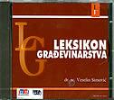 LEKSIKON GRAĐEVINARSTVA - CD ROM - veselin simović