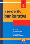 RJEČNIK BANKARSTVA - vlado (ur.) leko