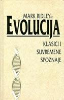 EVOLUCIJA - klasici i suvremene spoznaje - mark (ur.) ridley