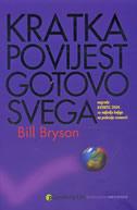 KRATKA POVIJEST GOTOVO SVEGA - bill bryson