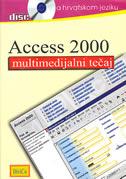 ACCESS 2000 - multimedijalni tečaj na hrvatskom jeziku