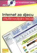 INTERNET ZA DJECU - multimedijalni tečaj na hrvatskom jeziku