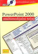 POWERPOINT 2000 - multimedijalni tečaj na hrvatskom jeziku