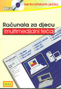RAČUNALA ZA DJECU - multimedijalni tečaj na hrvatskom jeziku