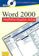 WORD 2000 - multimedijalni tečaj na hrvatskom jeziku