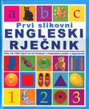 PRVI SLIKOVNI ENGLESKI RJEČNIK - više od 1400 riječi na hrvatskom i engleskom jeziku s izgovorom - chez picthall