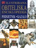 ILUSTRIRANA OBITELJSKA ENCIKLOPEDIJA - opsežan izvor znanja za cijelu obitelj - leonardo (ur.) marušić