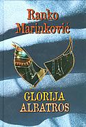 GLORIJA/ALBATROS - ranko marinković