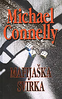 MAFIJAŠKA SVIRKA - michael connelly