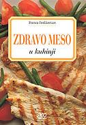 ZDRAVO MESO - u kuhinji - franca feslikenian