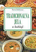 TRADICIONALNA JELA - u kuhinji - franca feslikenian