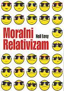 MORALNI RELATIVIZAM - neil levy
