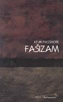 FAŠIZAM - kratak uvod - kevin passmore