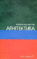 ARHITEKTURA - andrew ballantyne