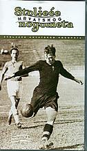 STOLJEĆE HRVATSKOG NOGOMETA 1880-1930 (VHS) 1.dio
