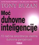 MOĆ DUHOVNE INTELIGENCIJE - 10 načina iskorištenja vlastite duhovne genijalnosti - tony buzan