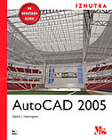 AUTOCAD 2005 - iznutra sa CD - david j. harrington