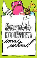 ŠOPINGHOLIČARKA IMA SESTRU! - sophie kinsella