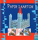 PAPIR I KARTON - ručni radovi za djecu - gorg blanc