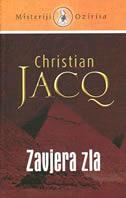ZAVJERA ZLA - christian jacq