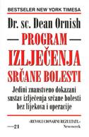 PROGRAM IZLJEČENJA SRČANE BOLESTI - dean ornish