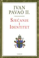 SJEĆANJE I IDENTITET - razgovori na prijelazu tisućljeća -  ivan pavao ii