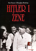 HITLER I ŽENE - ian sayer, douglas botting