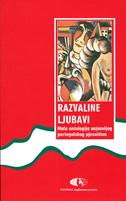 RAZVALINE LJUBAVI - mala antologija najnovijeg portugalskog pjesništva - nikica (prir.) talan