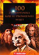 100 ZNANSTVENIKA KOJI SU PROMIJENILI SVIJET - jon balchin