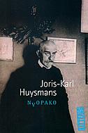 NAOPAKO - joris - karl huysmans