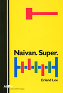 NAIVAN. SUPER. - erlend loe