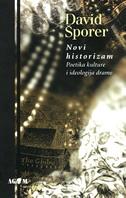 NOVI HISTORIZAM - poetika kulture i ideologija drame - david šporer