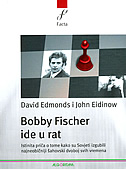 BOBBY FISCHER IDE U RAT - david edmonds, john eidinow
